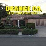Long term fixer property part one. Orange California Say Simon Homes